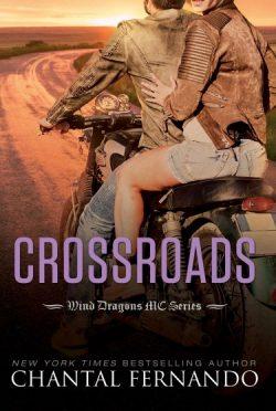 Cover Reveal: Crossroads (Wind Dragons MC #6) by Chantal Fernando