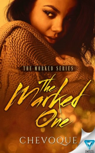 Cover Reveal: The Marked One (Marked #1) by Chevoque