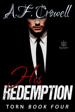Cover Reveal + Giveaway: His Redemption (Torn #4) by AF Crowell