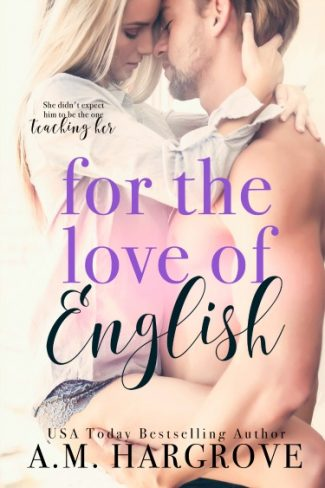 Cover Reveal: For the Love of English by AM Hargrove