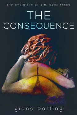Cover Reveal: The Consequence (The Evolution of Sin Trilogy #3) by Giana Darling