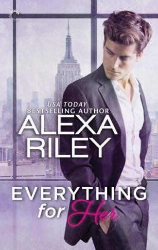 Cover Reveal: Everything For Her by Alexa Riley