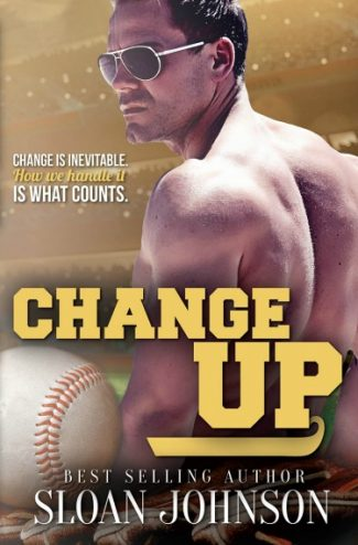 Cover Reveal: Change Up (Homeruns #5) by Sloan Johnson