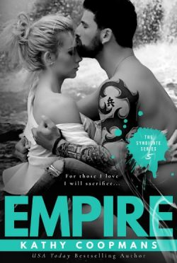 Cover Reveal + Giveaway: Empire (The Syndicate #5) by Kathy Coopmans