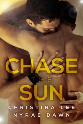 Cover Reveal: Chase the Sun (Free Fall #2) by Christina Lee & Nyrae Dawn