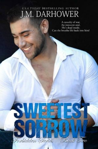 Cover Reveal: Sweetest Sorrow (Forbidden #2) by JM Darhower