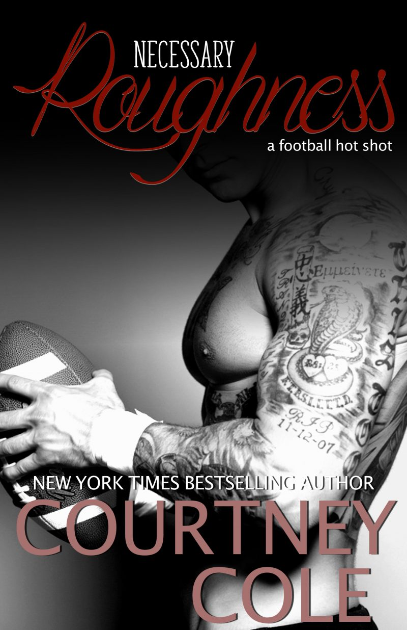 NECESSARY ROUGHNESS- COURTNEY COLE