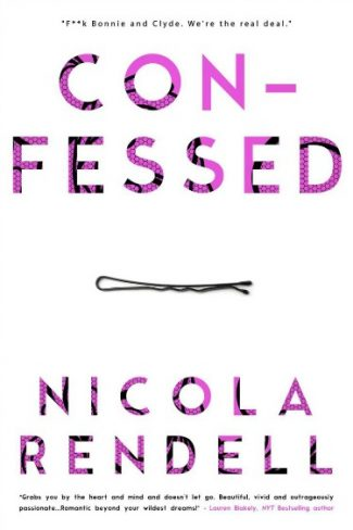 Release Day Blitz: Confessed by Nicola Rendell