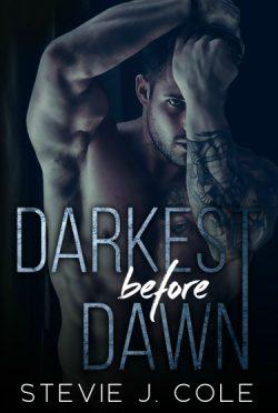 Release Day Blitz: Darkest Before Dawn by Stevie J Cole