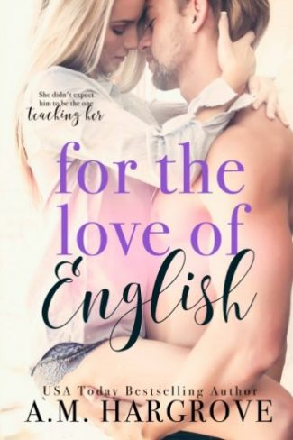 Excerpt Reveal: For the Love of English by AM Hargrove