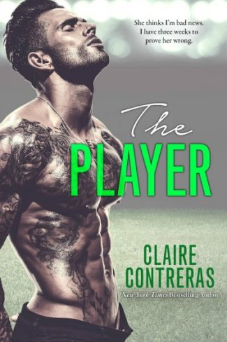 Cover Reveal: The Player by Claire Contreras