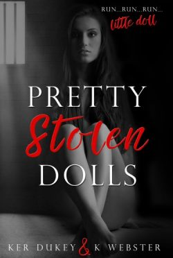 Release Day Blitz + Giveaway: Pretty Stolen Dolls by Ker Dukey & K Webster