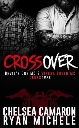 Cover Reveal: Crossover (Devil's Due MC #0.5 & Vipers Creed MC #0.5) by Chelsea Camaron & Ryan Michele