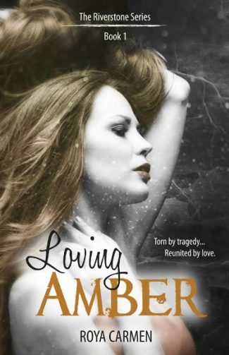 Cover Reveal + Giveaway: Loving Amber (Riverstone Estate #1) by Roya Carmen
