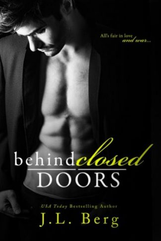 Release Day Blitz + Giveaway: Behind Closed Doors by JL Berg