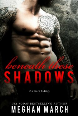 Cover Reveal: Beneath These Shadows (Beneath #6) by Meghan March