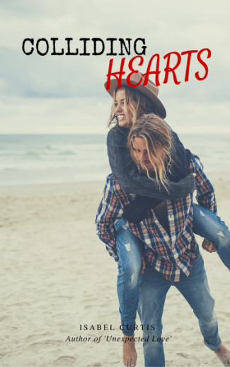 Cover Reveal: Colliding Hearts by Isabel Curtis