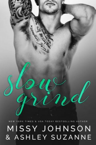 Cover Reveal + Giveaway: Slow Grind (Men of Mornington #1) by Missy Johnson & Ashley Suzanne