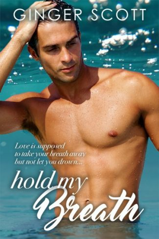 Cover Reveal: Hold My Breath by Ginger Scott