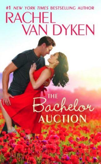 Release Day Blitz + Giveaway: The Bachelor Auction (The Bachelors of Arizona #1) by Rachel Van Dyken