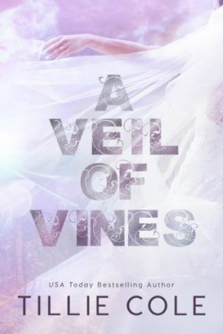 Cover Reveal: A Veil of Vines by Tillie Cole