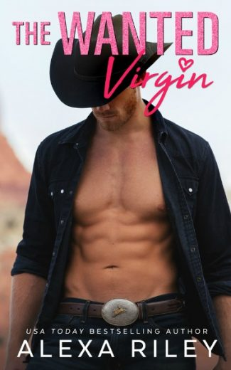 Release Day Blitz: The Wanted Virgin (Cowboys & Virgins #3) by Alexa Riley