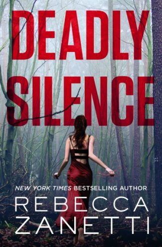 Release Day Blitz + Giveaway: Deadly Silence (Blood Brothers #1) by Rebecca Zanetti