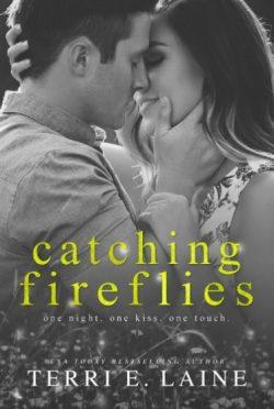 Release Day Blitz: Catching Fireflies (Chasing Butterflies #2) by Terri E Laine
