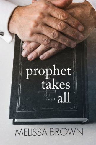 Cover Reveal: Prophet Takes All (The Compound #4) by Melissa Brown