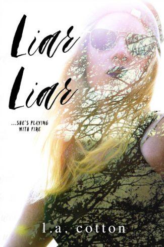 Cover Reveal + Giveaway: Liar Liar (Liar Liar #1) by LA Cotton