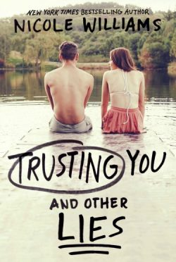 Cover Reveal: Trusting You & Other Lies by Nicole Williams