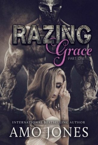 Release Day Review: Razing Grace: Part One (The Devil's Own #3) by Amo Jones