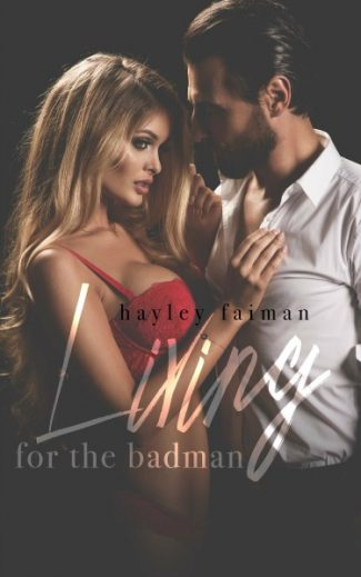 Cover Reveal + Giveaway: Living for the Badman (Russian Bratva #4) by Hayley Faiman
