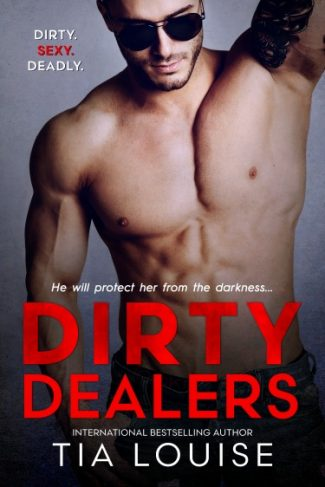 Cover Reveal: Dirty Dealers by Tia Louise