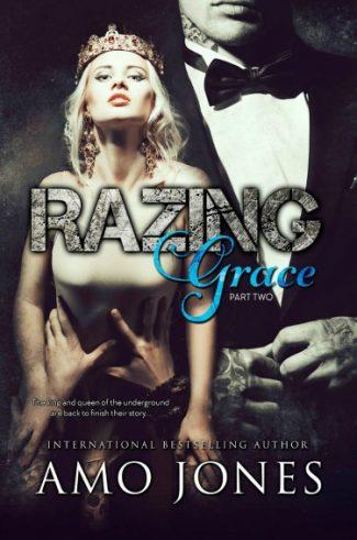 Cover Reveal: Razing Grace: Part Two (The Devil's Own #4) by Amo Jones