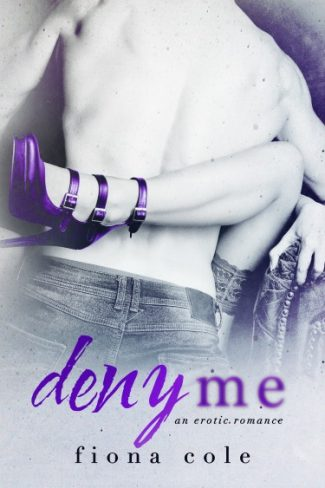 Cover Reveal: Deny Me by Fiona Cole