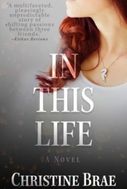 Release Day Review & Giveaway: In This Life by Christine Brae