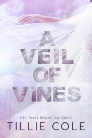 Release Day Blitz: A Veil of Vines by Tillie Cole