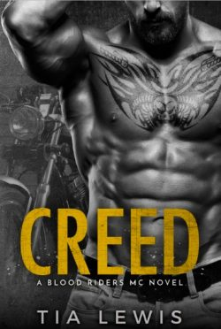 Release Day Blitz & Giveaway: Creed (Blood Riders MC #3) by Tia Lewis