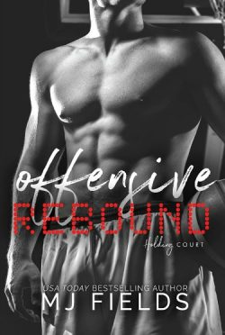 Cover Reveal: Offensive Rebound: Holding Court by MJ Fields