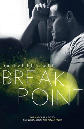 Cover Reveal: Break Point by Rachel Blaufeld
