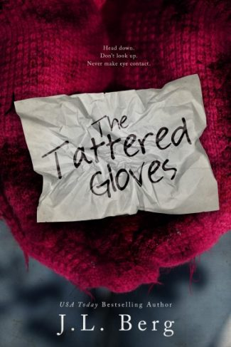 Cover Reveal & Giveaway: The Tattered Gloves by JL Berg