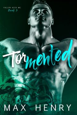 Cover Reveal: Tormented (Fallen Aces MC #3) by Max Henry