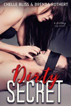 Cover Reveal: Dirty Secret by Chelle Bliss & Brenda Rothert