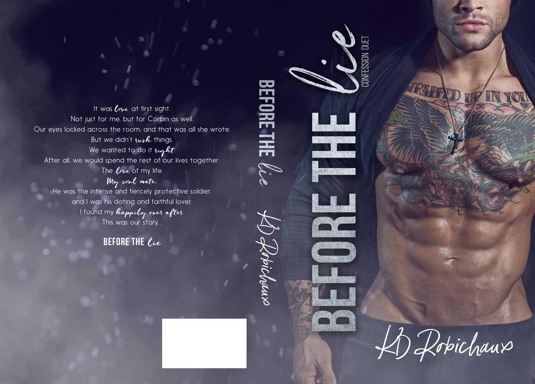 Before the Lie (Confession Duet, #1) by K.D. Robichaux