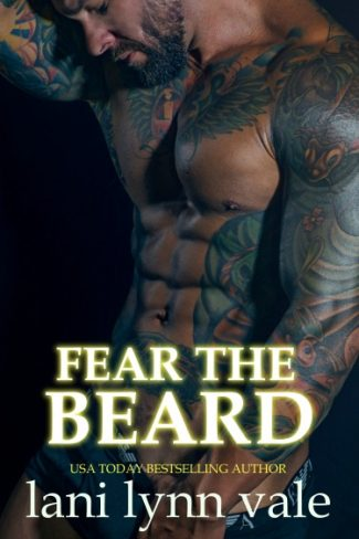 Cover Reveal & Giveaway: Fear the Beard (The Dixie Wardens Rejects MC #2) by Lani Lynn Vale
