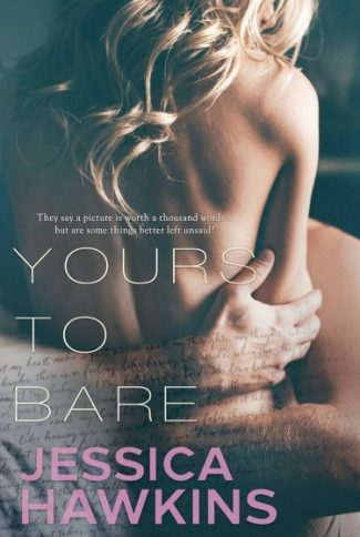 Cover Reveal: Yours to Bare (Slip of the Tongue #3) by Jessica Hawkins