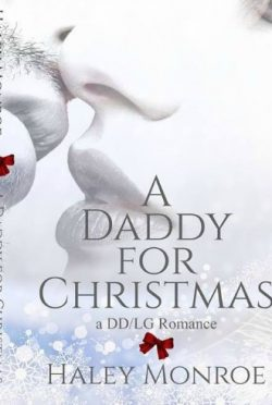 Release Day Blitz & Giveaway: A Daddy For Christmas by Haley Monroe