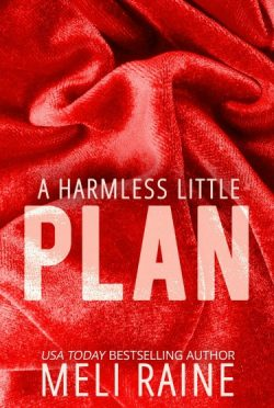 Release Day Blitz & Giveaway: A Harmless Little Plan (Harmless #3) by Meli Raine