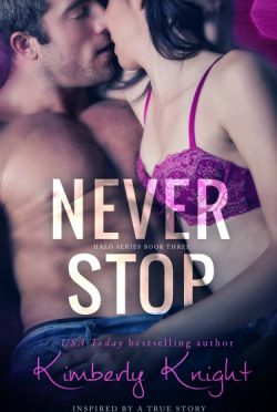 Release Day Blitz & Giveaway: Never Stop (Halo #3) by Kimberly Knight